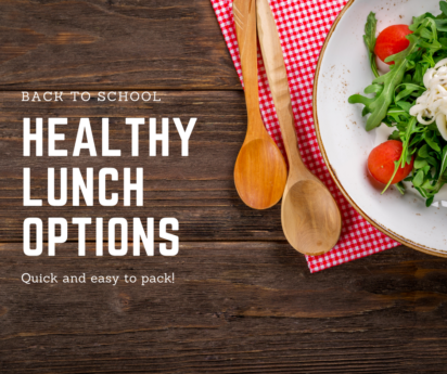 Back to School: Tips for Packing Healthy Lunches